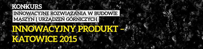 Innowacyjny Produkt – Katowice 2015